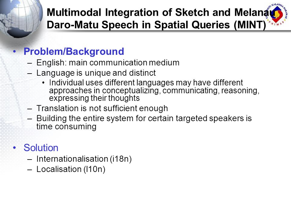 Multimodal Integration of Sketch and Melanau Daro-Matu Speech in Spatial Queries (MINT)