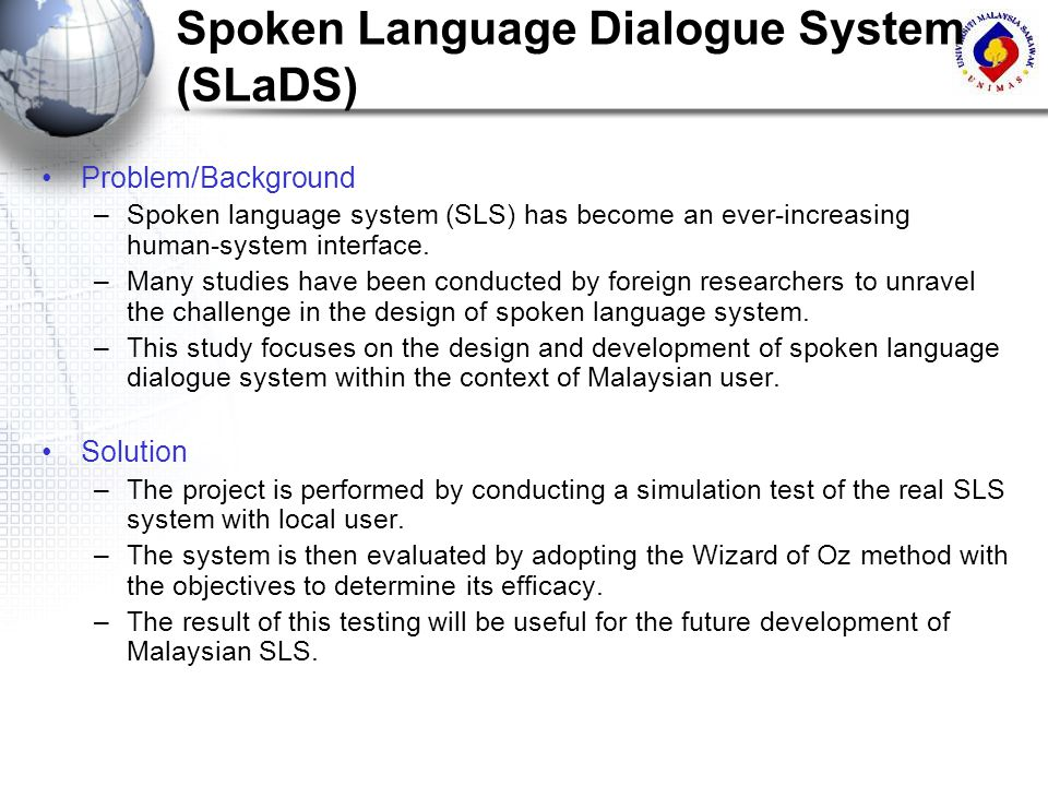 Spoken Language Dialogue System (SLaDS)