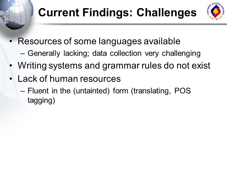 Current Findings: Challenges
