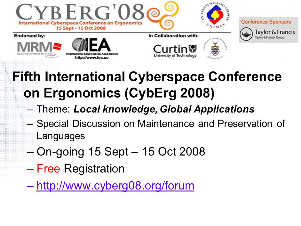 Fifth International Cyberspace Conference on Ergonomics (CybErg 2008)