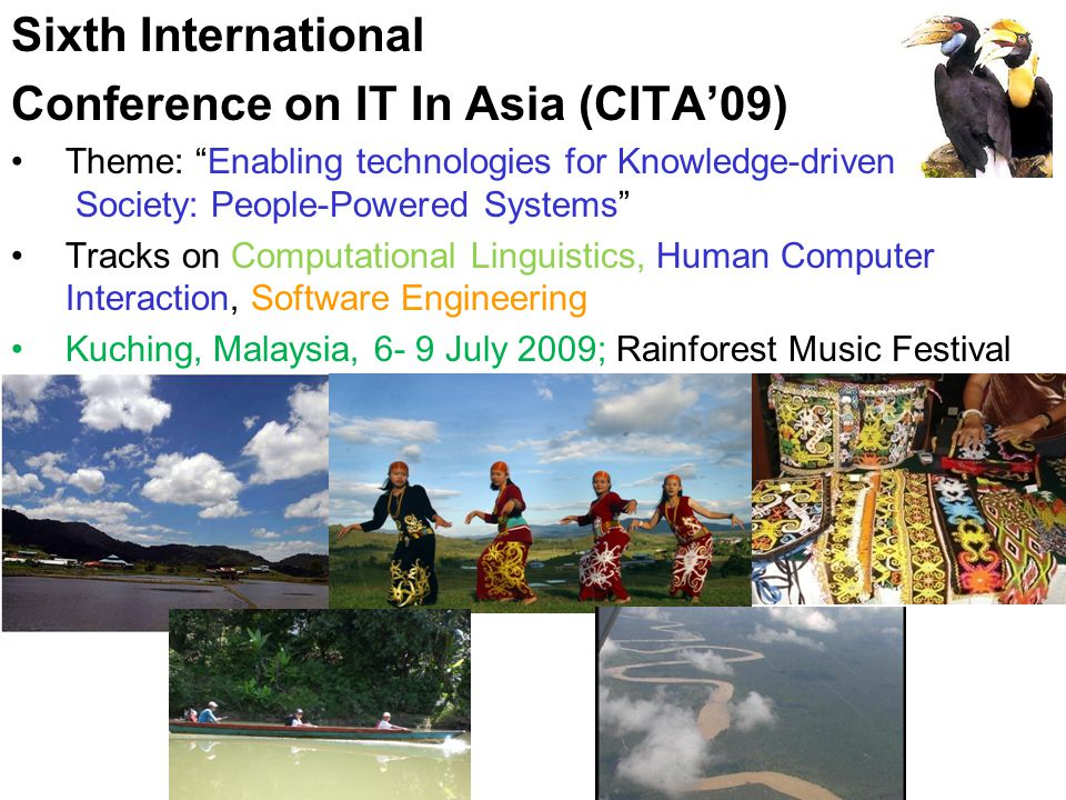 Conference on IT In Asia (CITA'09)