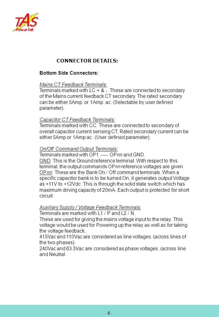 Bottom Side Connectors: Mains CT Feedback Terminals: