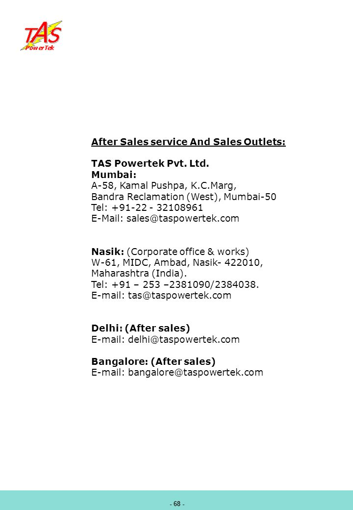 After Sales service And Sales Outlets: TAS Powertek Pvt. Ltd. Mumbai: