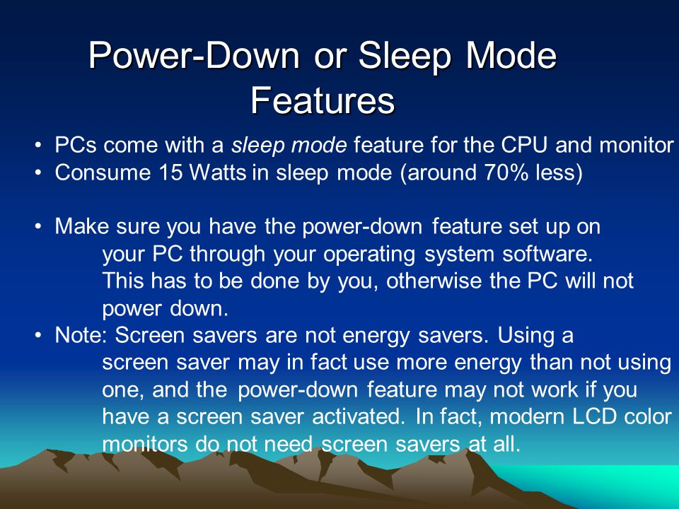Power-Down or Sleep Mode Features