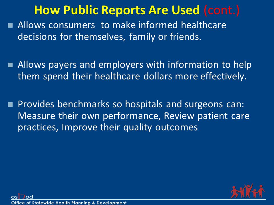 How Public Reports Are Used (cont.)