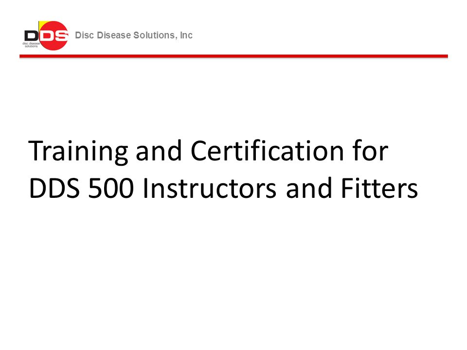 Training and Certification for DDS 500 Instructors and Fitters