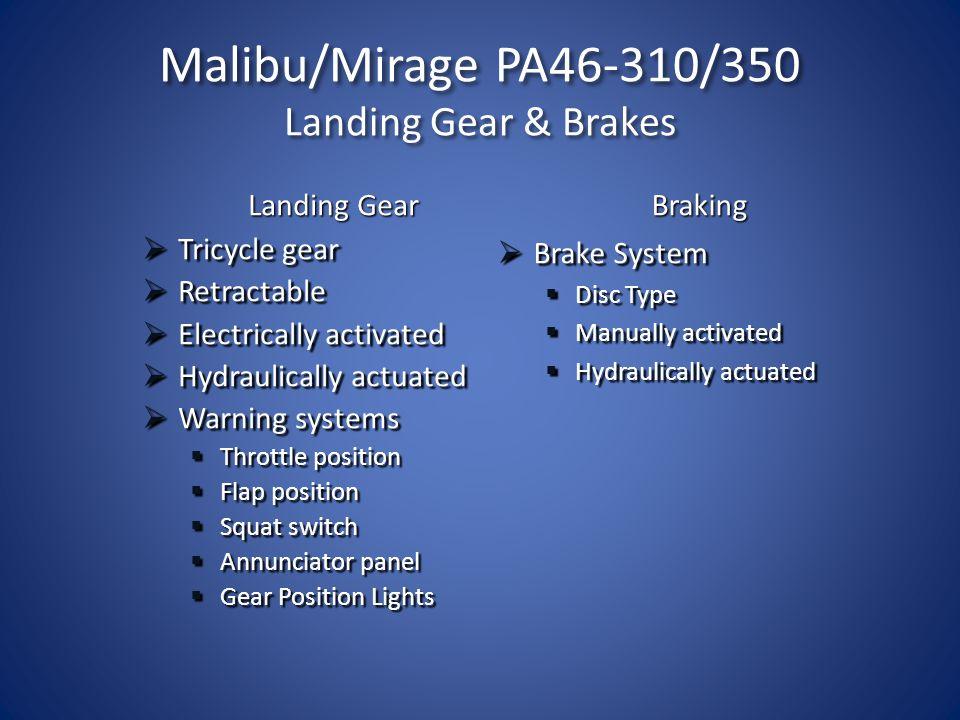 Malibu/Mirage PA46-310/350 Landing Gear & Brakes
