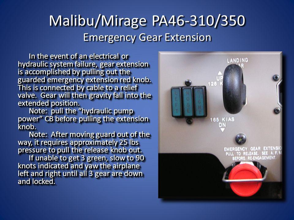 Malibu/Mirage PA46-310/350 Emergency Gear Extension