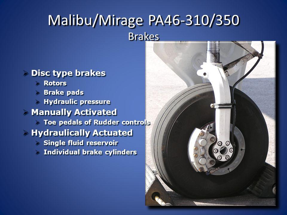 Malibu/Mirage PA46-310/350 Brakes