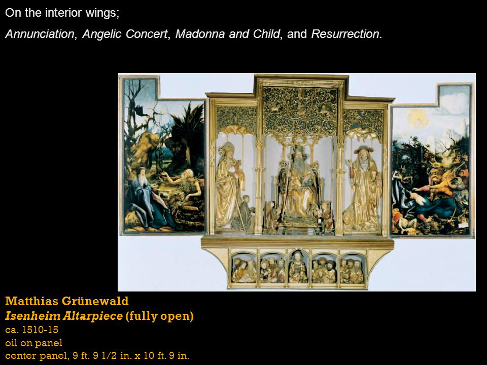 Annunciation, Angelic Concert, Madonna and Child, and Resurrection.