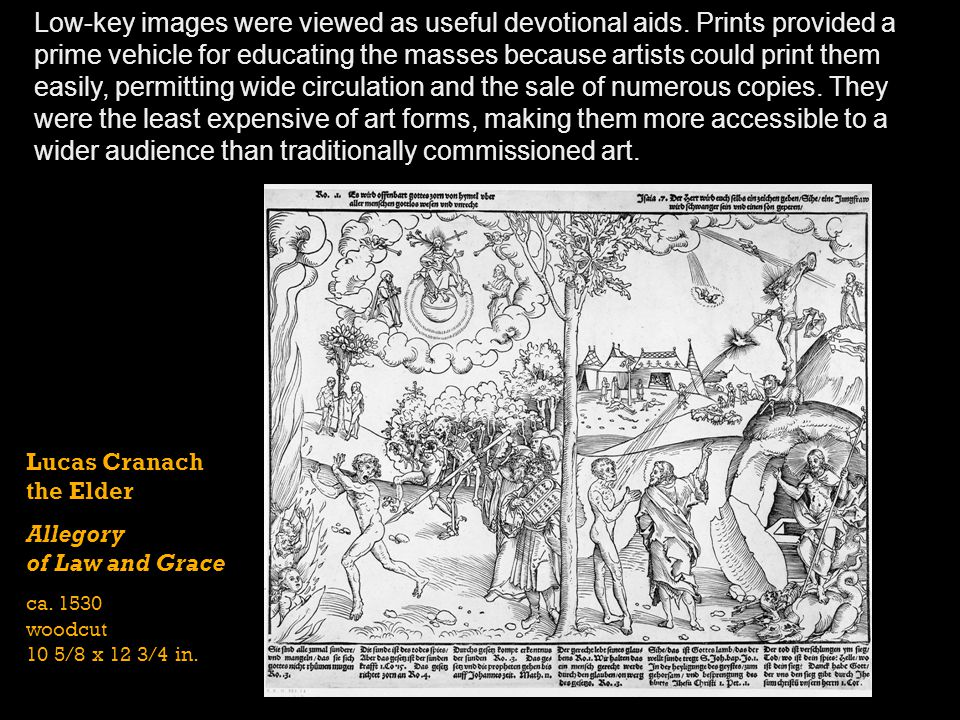 Low-key images were viewed as useful devotional aids