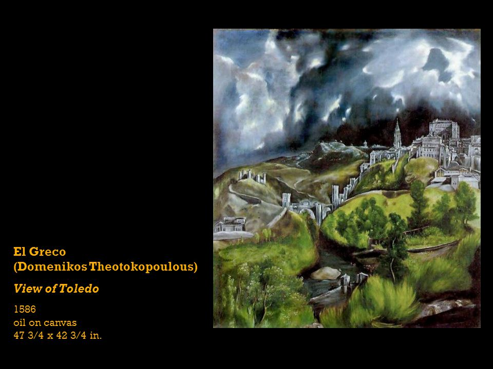 El Greco (Domenikos Theotokopoulous) View of Toledo
