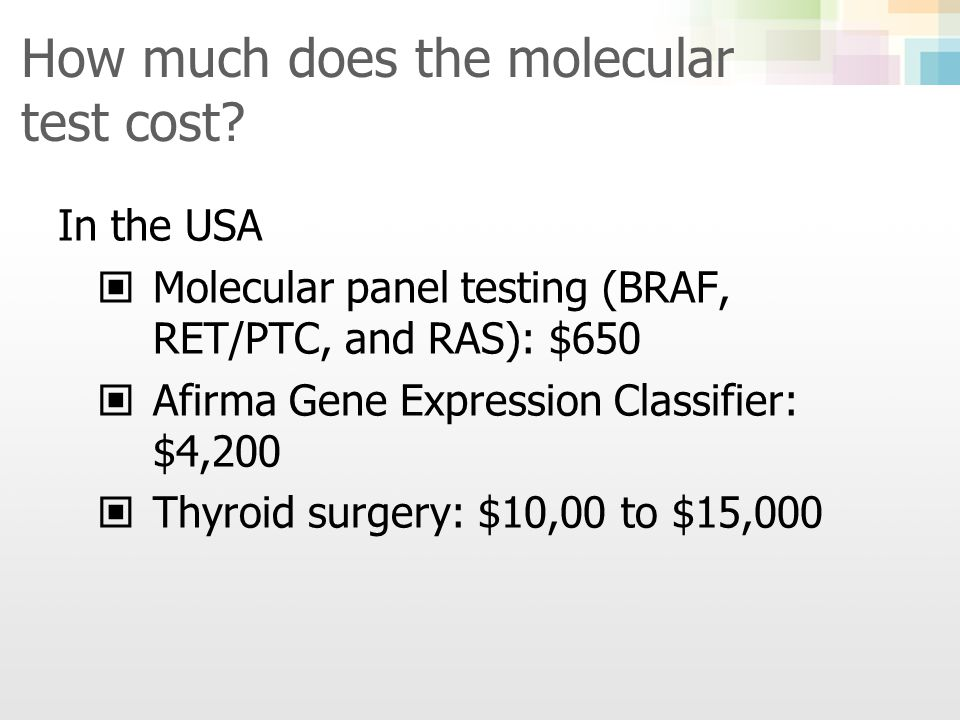 How much does the molecular test cost