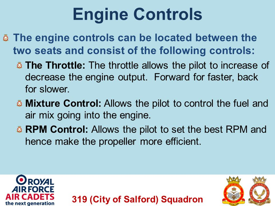 Engine Controls The engine controls can be located between the two seats and consist of the following controls: