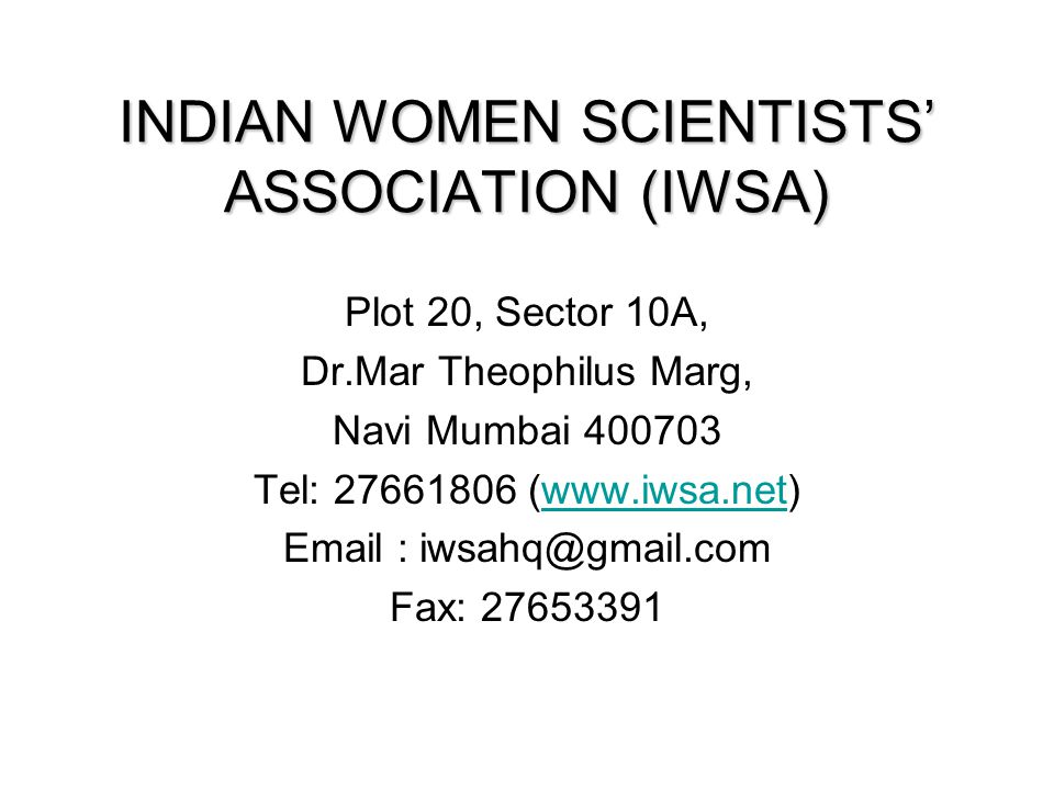 INDIAN WOMEN SCIENTISTS' ASSOCIATION (IWSA)