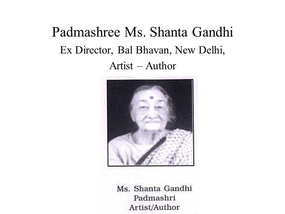 Padmashree Ms. Shanta Gandhi