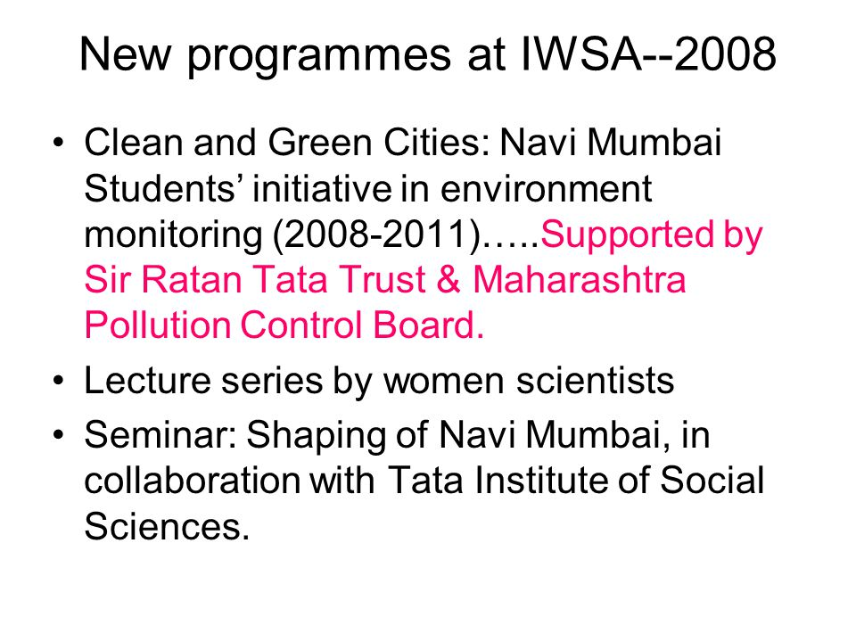 New programmes at IWSA--2008