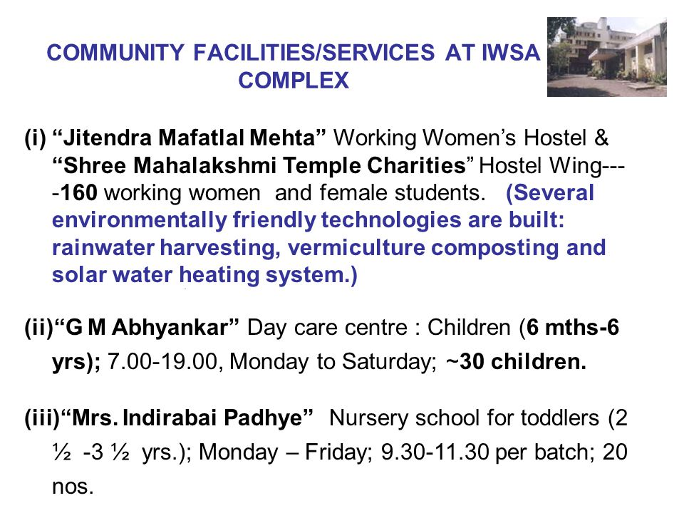COMMUNITY FACILITIES/SERVICES AT IWSA COMPLEX