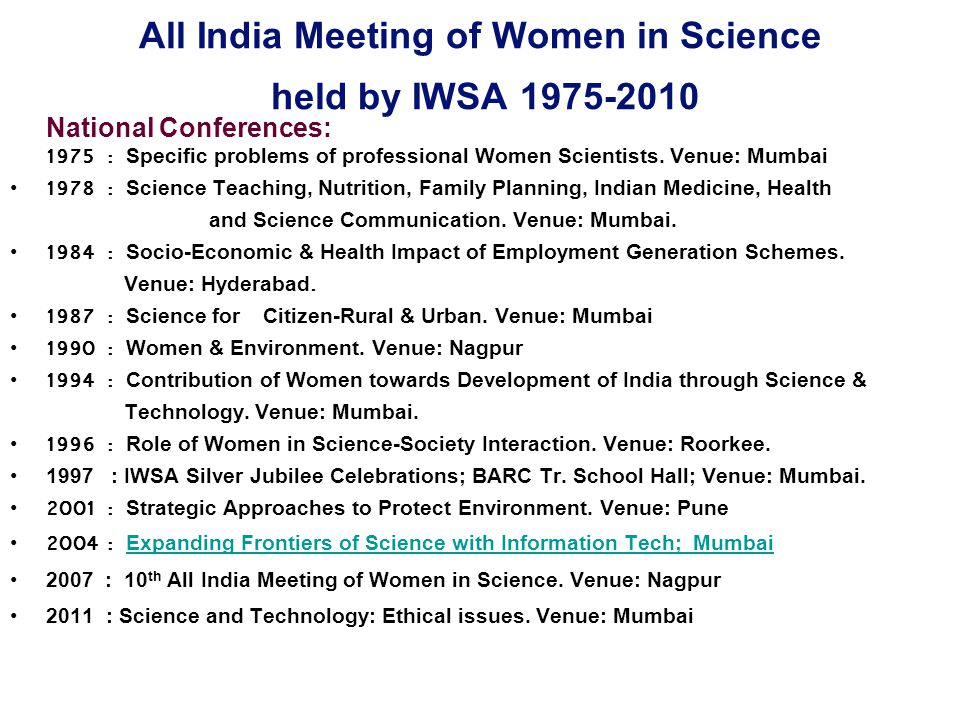 All India Meeting of Women in Science held by IWSA 1975-2010