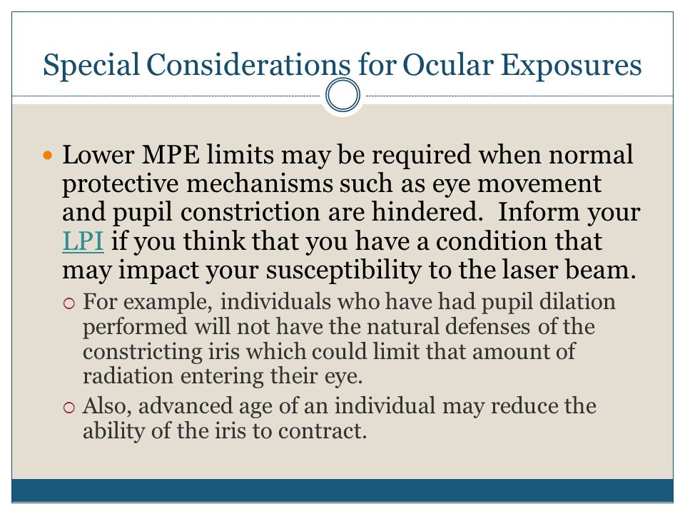 Special Considerations for Ocular Exposures