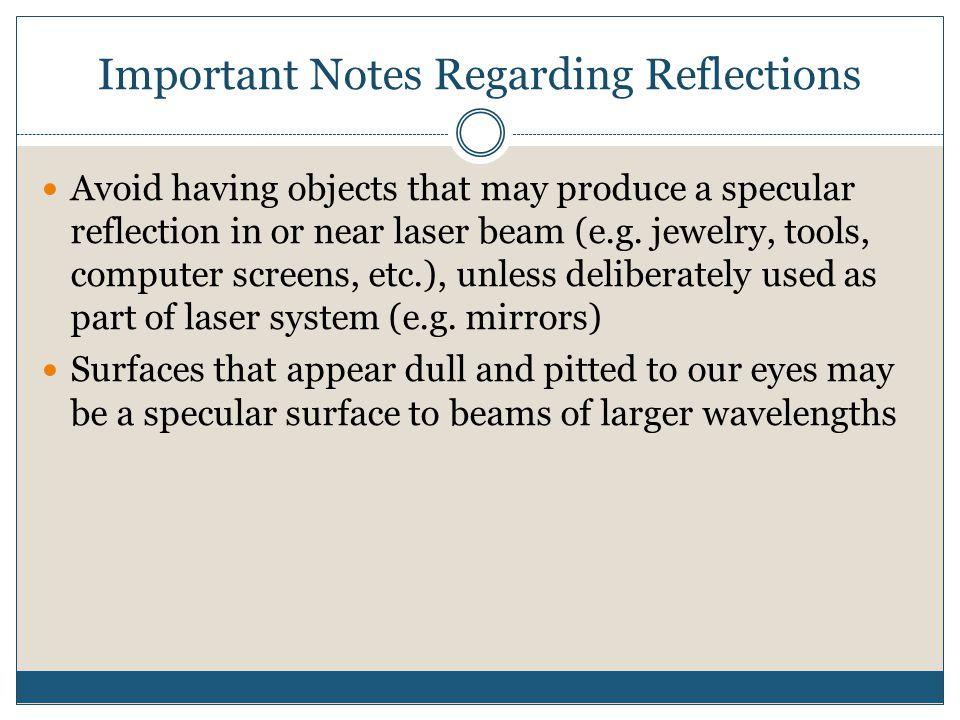 Important Notes Regarding Reflections