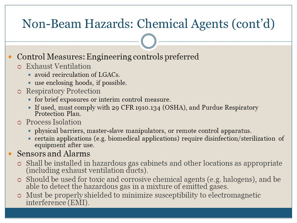 Non-Beam Hazards: Chemical Agents (cont'd)