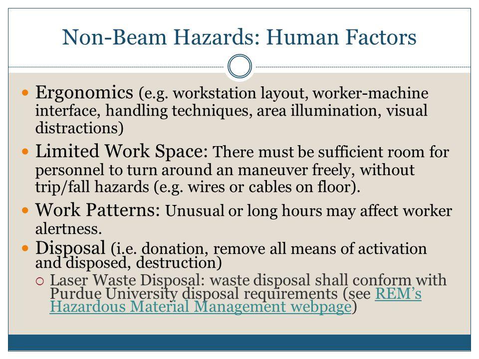 Non-Beam Hazards: Human Factors