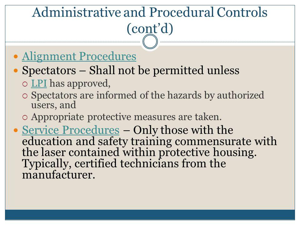 Administrative and Procedural Controls (cont'd)