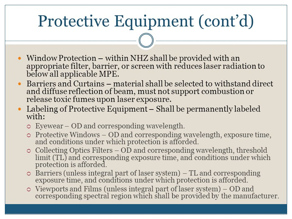 Protective Equipment (cont'd)