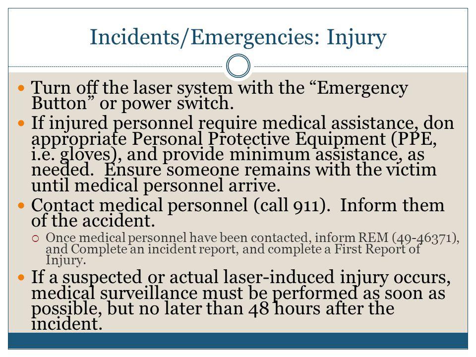 Incidents/Emergencies: Injury