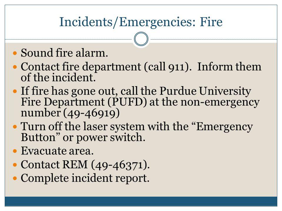 Incidents/Emergencies: Fire