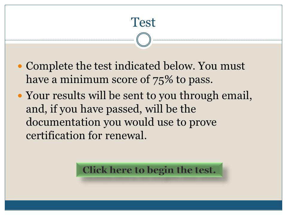 Click here to begin the test.