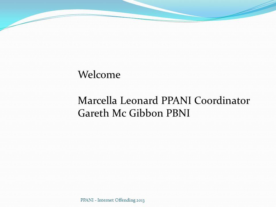 Marcella Leonard PPANI Coordinator Gareth Mc Gibbon PBNI