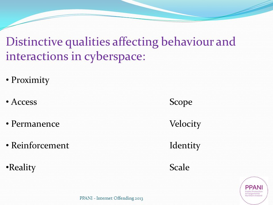 Distinctive qualities affecting behaviour and interactions in cyberspace: