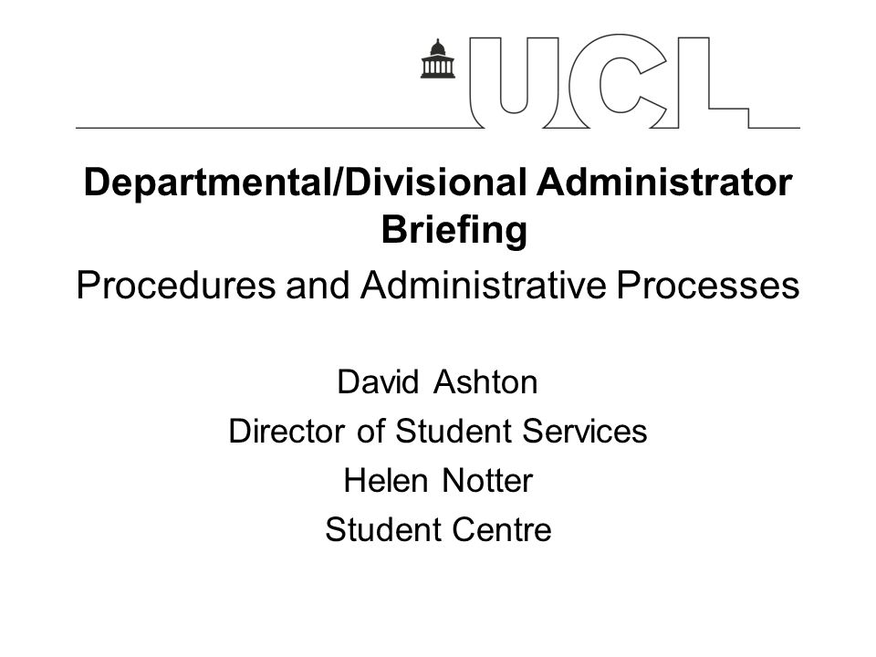 Departmental/Divisional Administrator Briefing