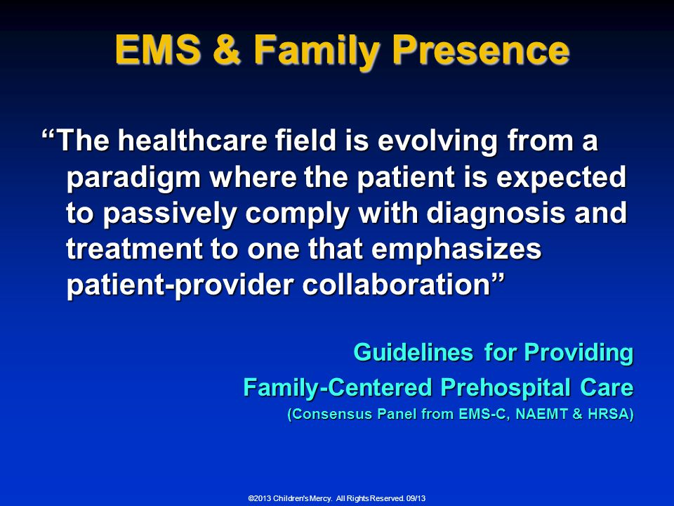 EMS & Family Presence