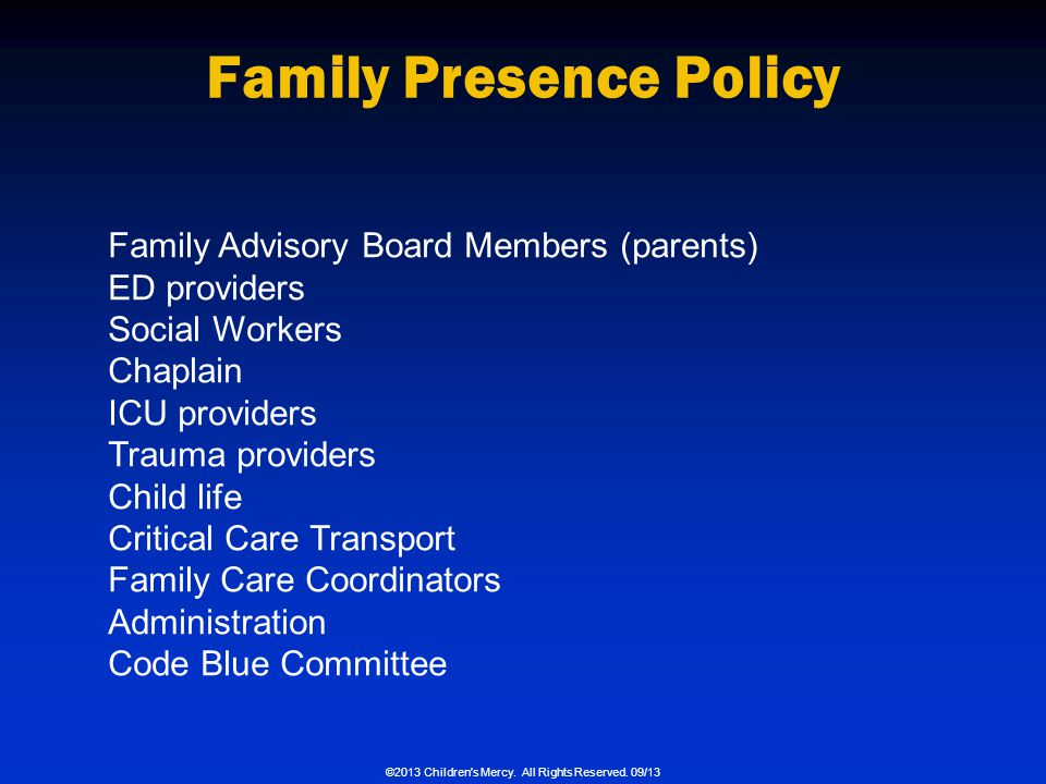 Family Presence Policy