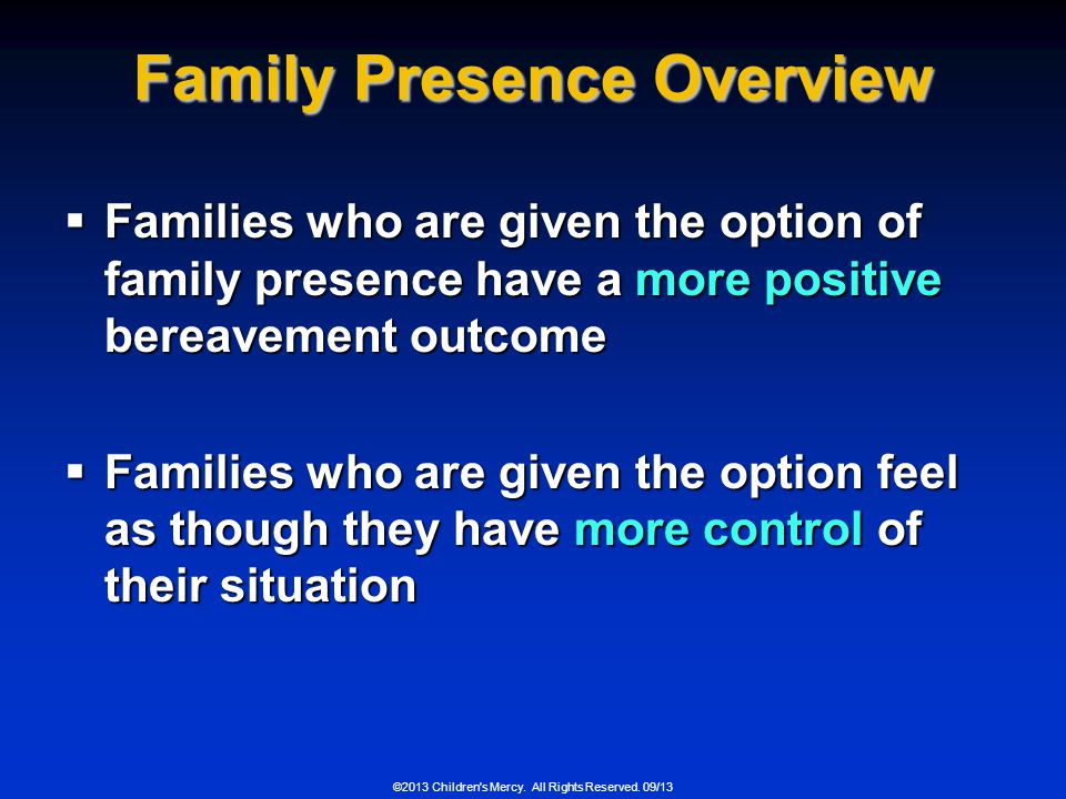 Family Presence Overview