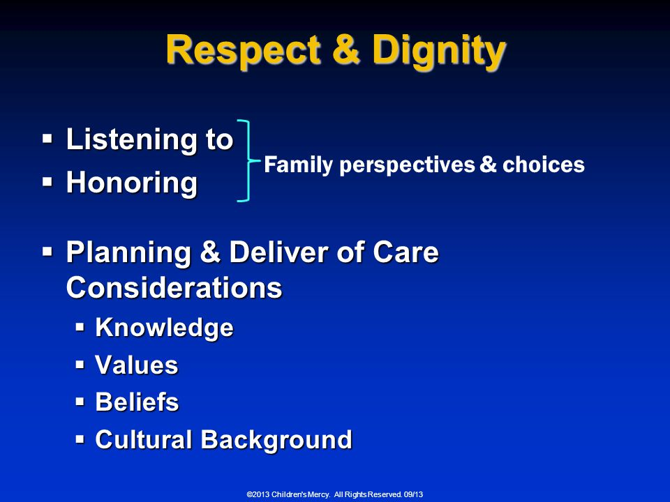 Respect & Dignity Listening to Honoring