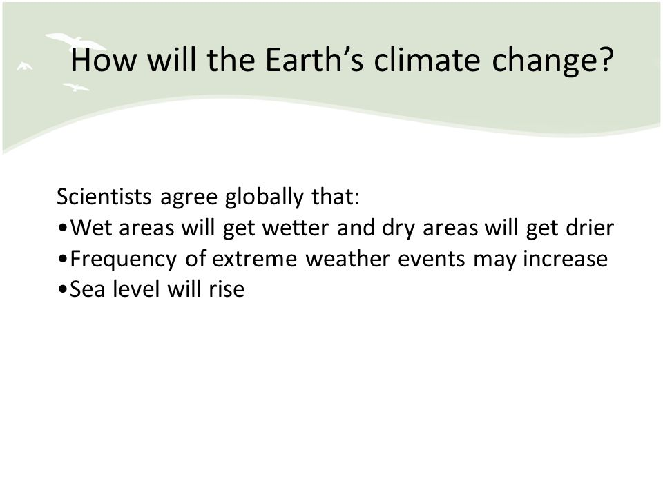 How will the Earth's climate change