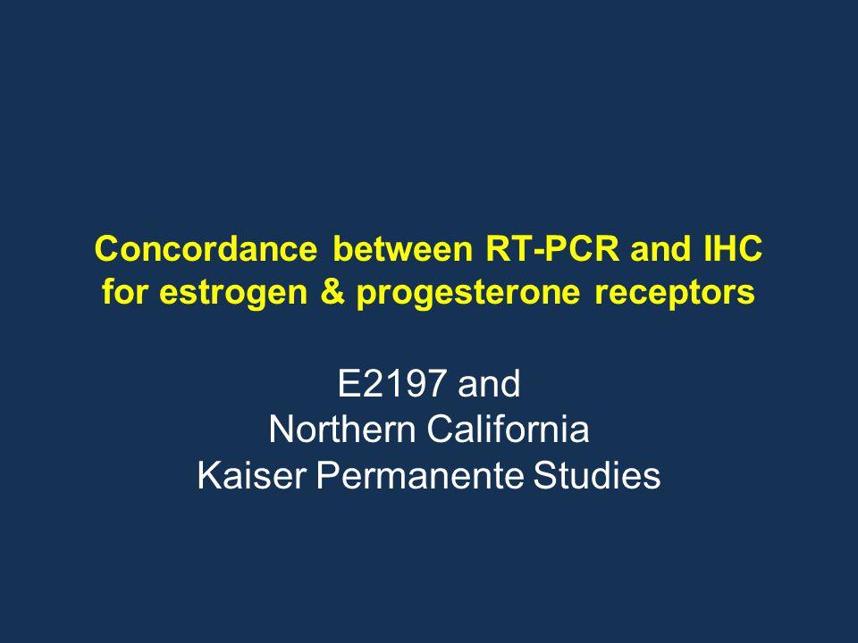 E2197 and Northern California Kaiser Permanente Studies