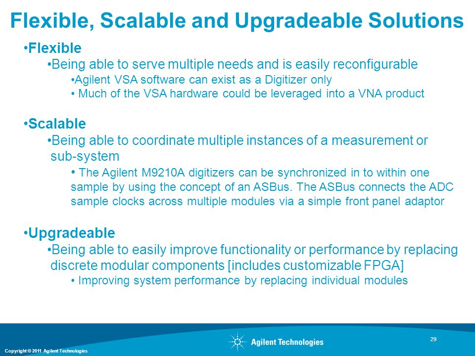 Flexible, Scalable and Upgradeable Solutions