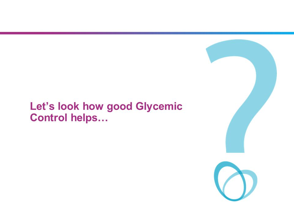Let's look how good Glycemic Control helps…