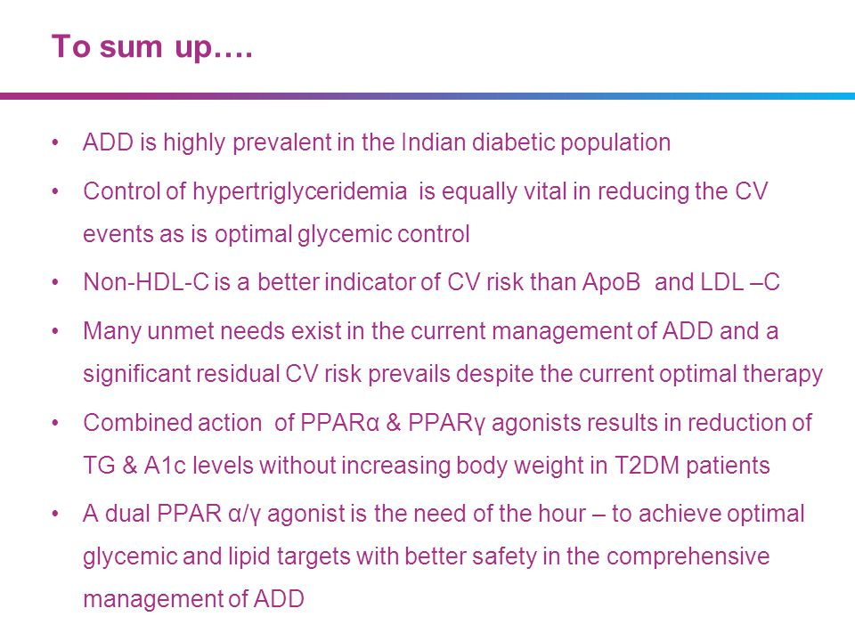 To sum up…. ADD is highly prevalent in the Indian diabetic population