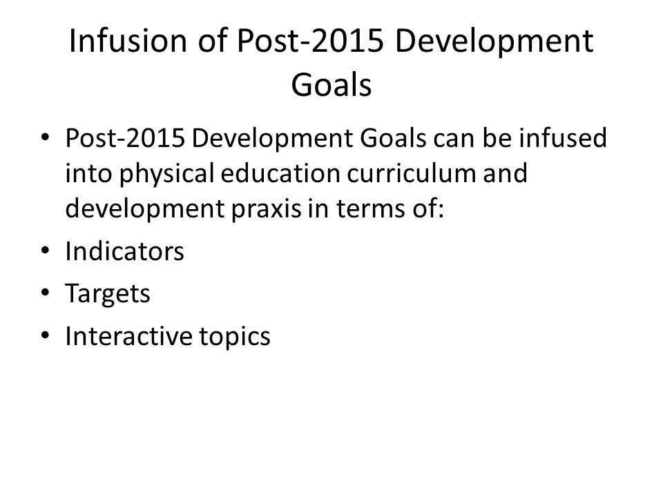 Infusion of Post-2015 Development Goals