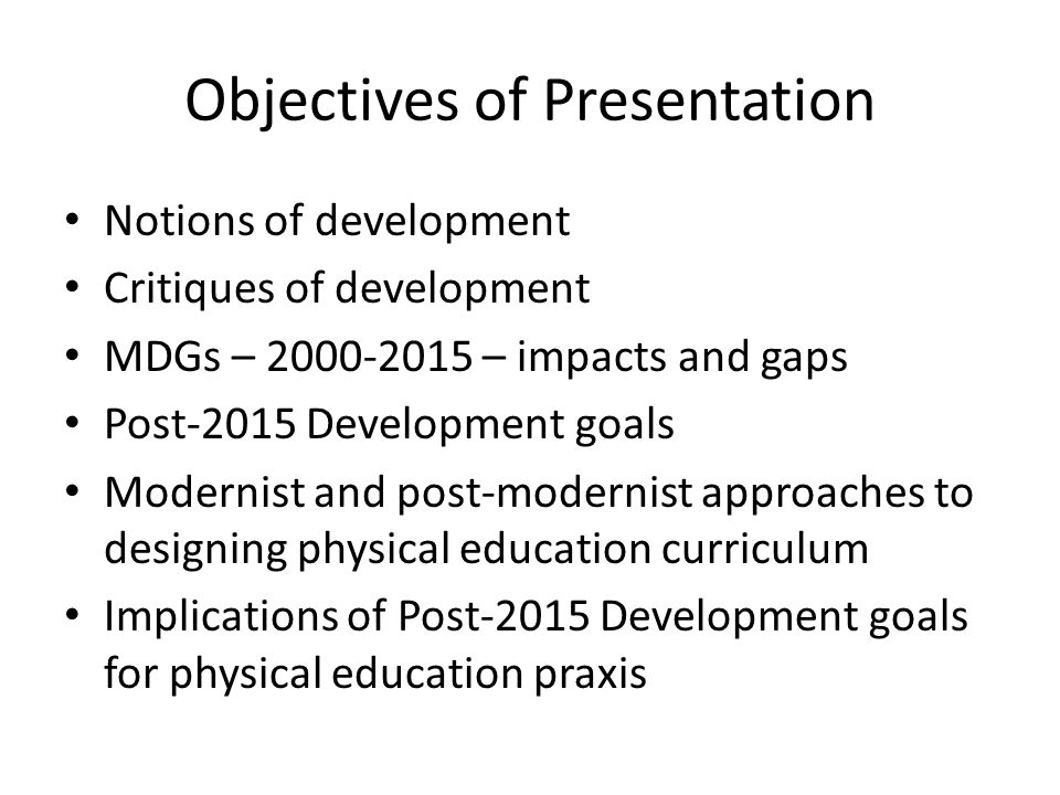 Objectives of Presentation