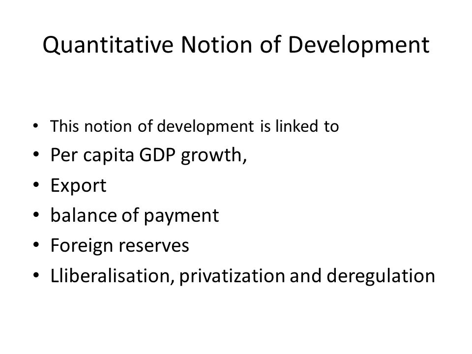 Quantitative Notion of Development