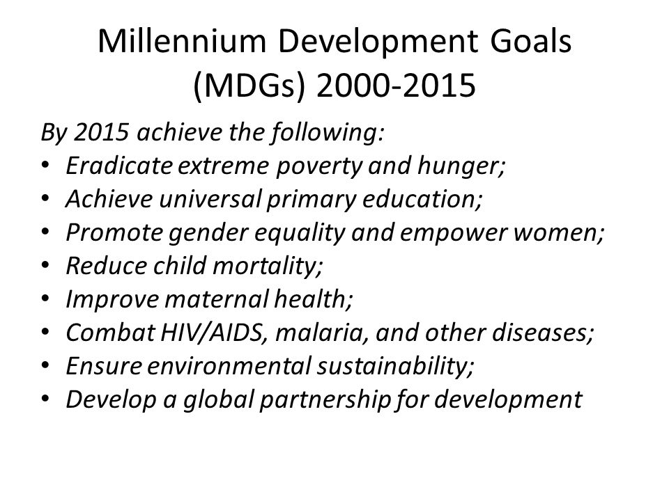 Millennium Development Goals (MDGs) 2000-2015
