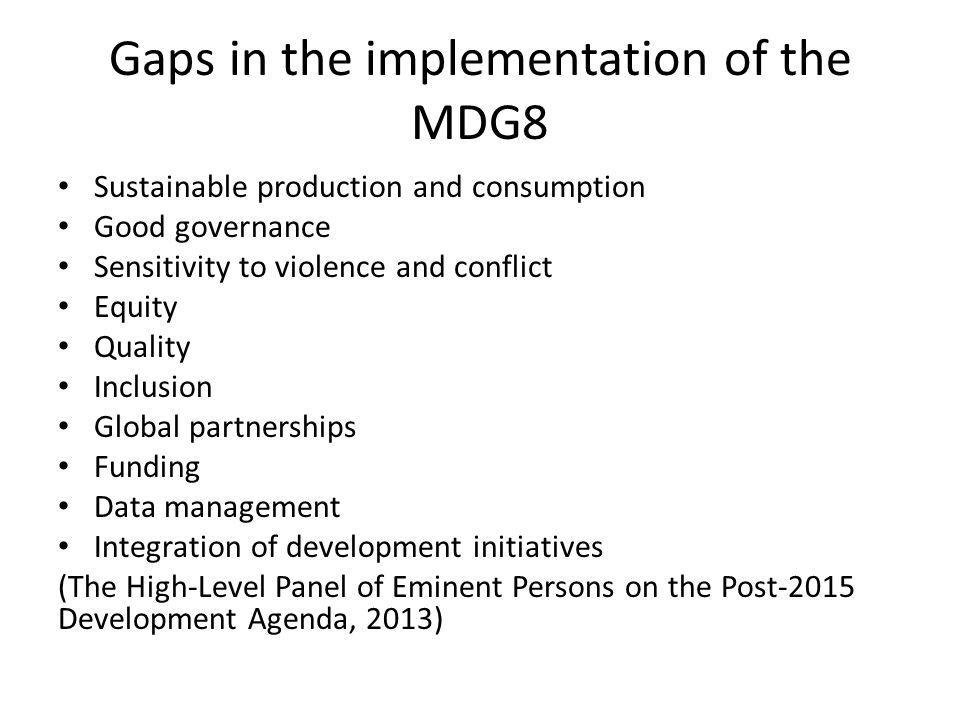 Gaps in the implementation of the MDG8