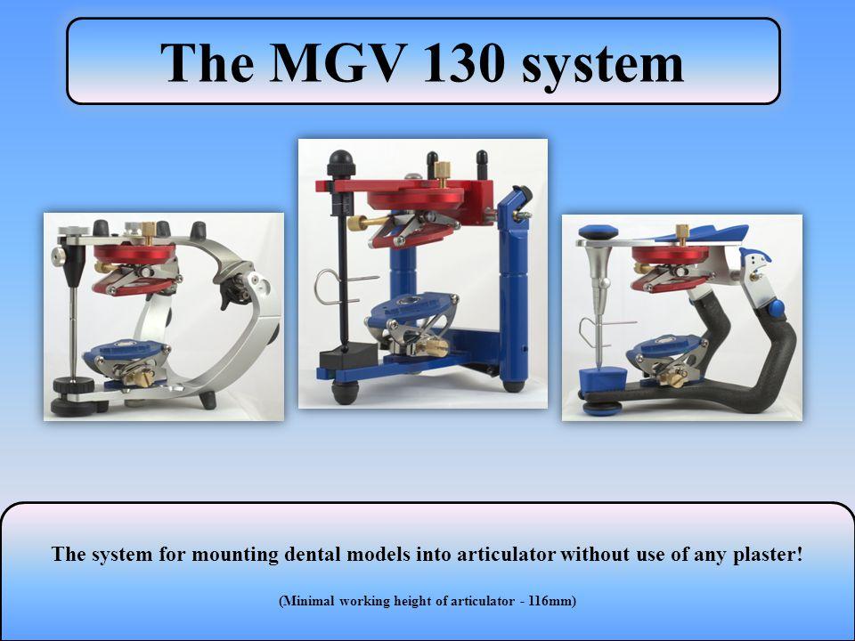 (Minimal working height of articulator - 116mm)